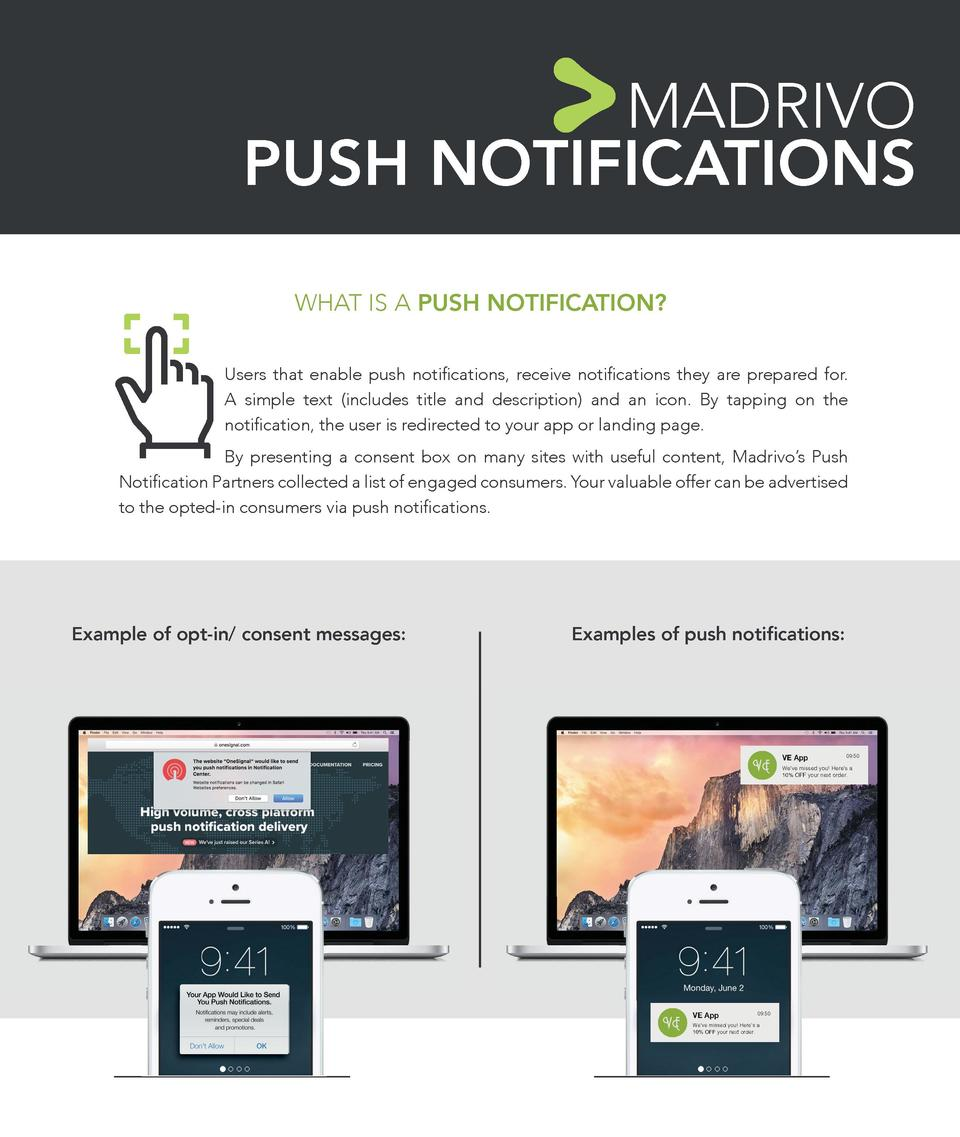 MADRIVO PUSH NOTIFICATIONS WHAT IS A PUSH NOTIFICATION  Users that enable push noti   cations, receive noti   cations they...