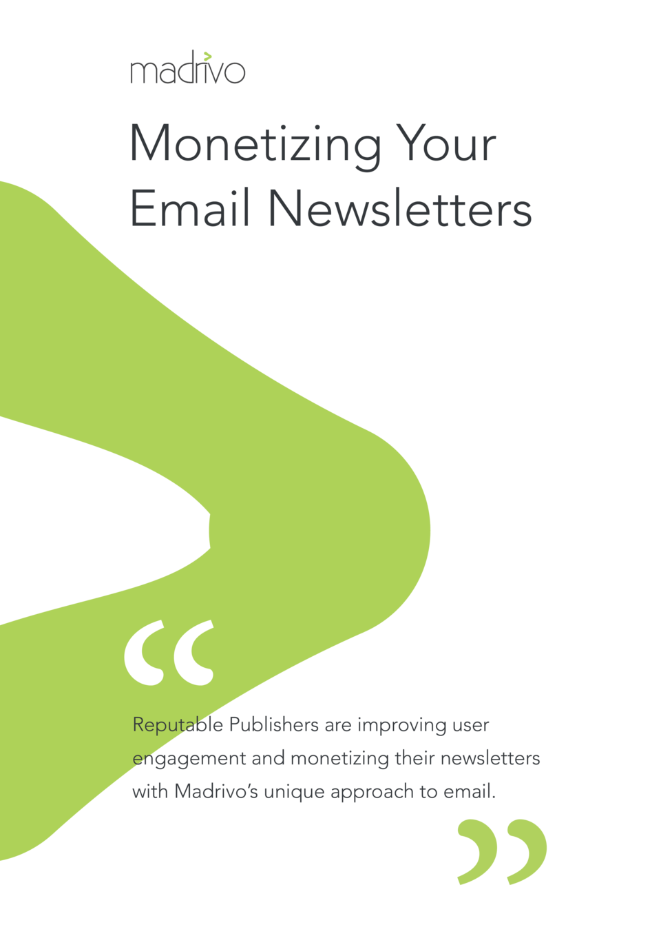 Monetizing Your Email Newsletters  Reputable Publishers are improving user engagement and monetizing their newsletters wit...